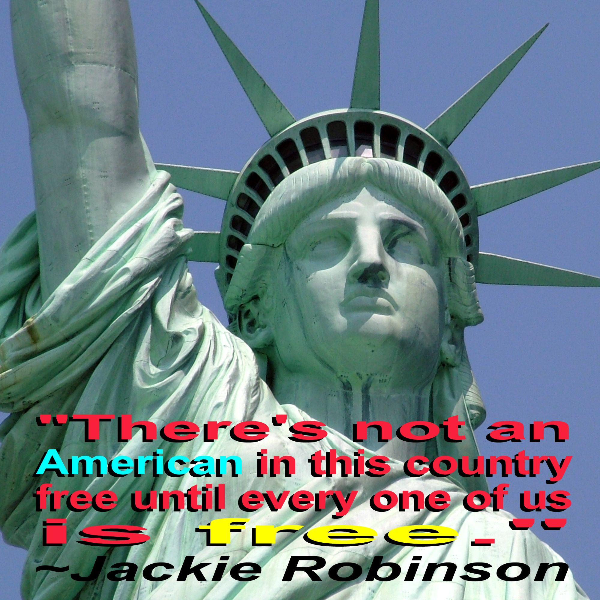 Jackie robinson quote 2 statue of liberty statue liberty