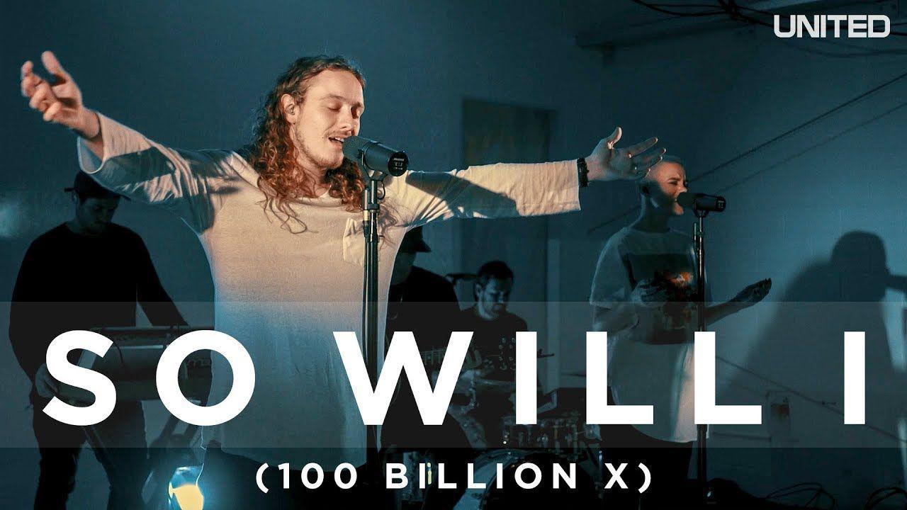 So Will I (100 Billion X) // Hillsong UNITED // New Song