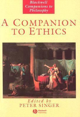 A companion to ethics / edited by Peter Singer Edición1st pub. with corrections PublicaciónOxford : Blackwell, cop. 1993