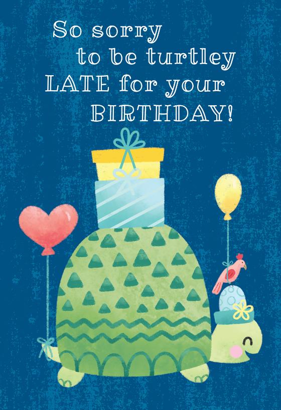 Turtle Belated Birthday Birthday Card Free Greetings Island Belated Birthday Card Happy Birthday Turtle Belated Birthday Greetings