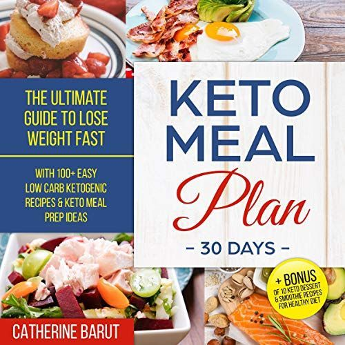 Keto Meal Plan for 30 Days The Ultimate Guide to Lose Weight  Keto Meal Plan for 30 Days The Ultimate Guide to Lose Weight