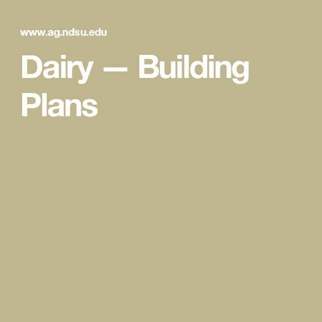 Dairy — Building Plans