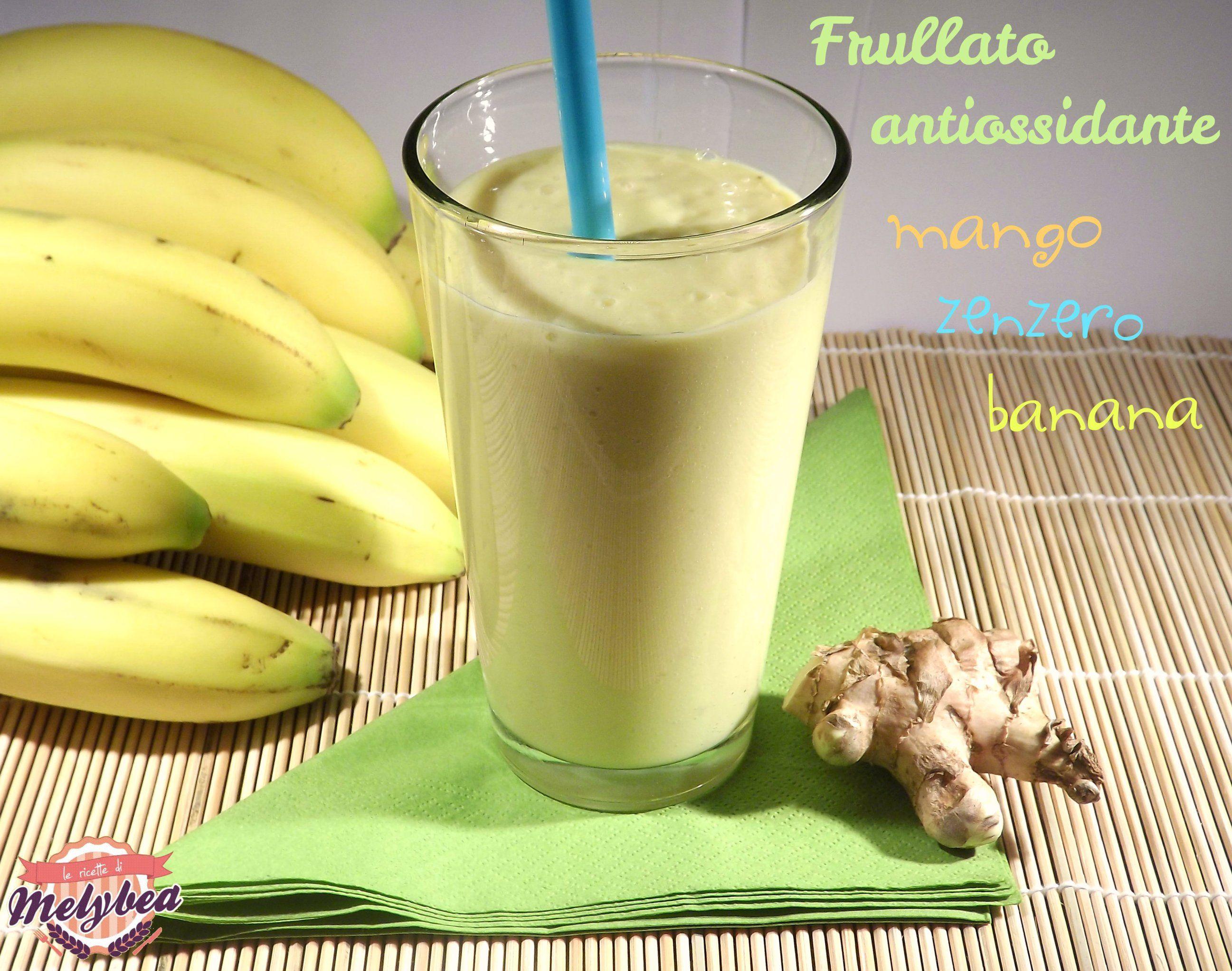 Il Frullato antiossidante al mango zenzero e banana ¨ un toccasana per il corpo e