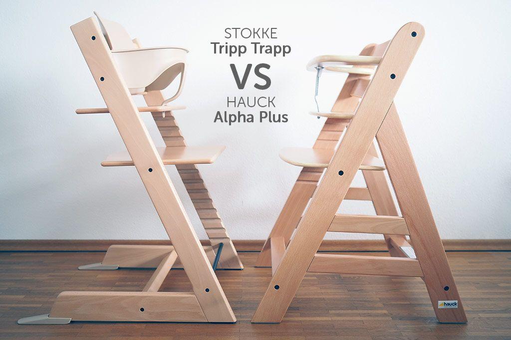 Stokke Tripp Trapp vs. Hauck Alpha Plus - Hochstuhl Test / Vergleich ...