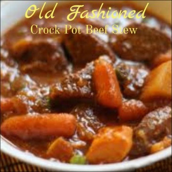 Crock Pot Old Fashioned Beef Stew Recipe Main Dishes With Vegetable Oil Beef Stew Meat Carro Beef Casserole Recipes Beef Soup Recipes Old Fashioned Beef Stew