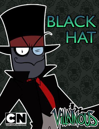 villainous black hat | Tumblr | Villianous | Cartoon network