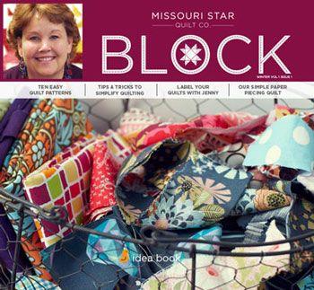 BLOCK Magazine from Missouri Star Quilt Co. My favorite magazine ... : missouri star quilt company tutorials channel - Adamdwight.com
