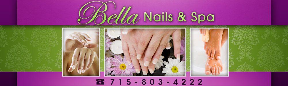 Nail Salon Wausau Wi Bella Nails And Spa Nail Spa