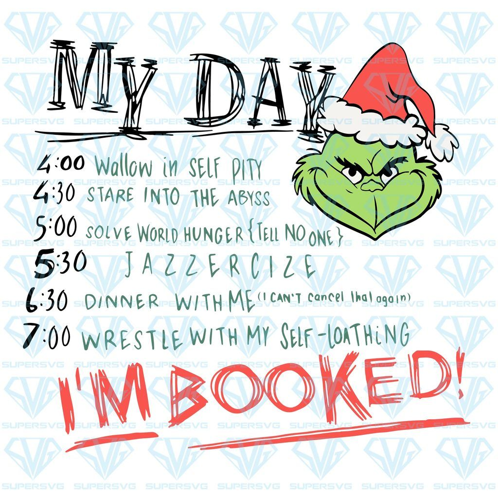 The Grinch My Day Schedule SVG Files For Silhouette, Files