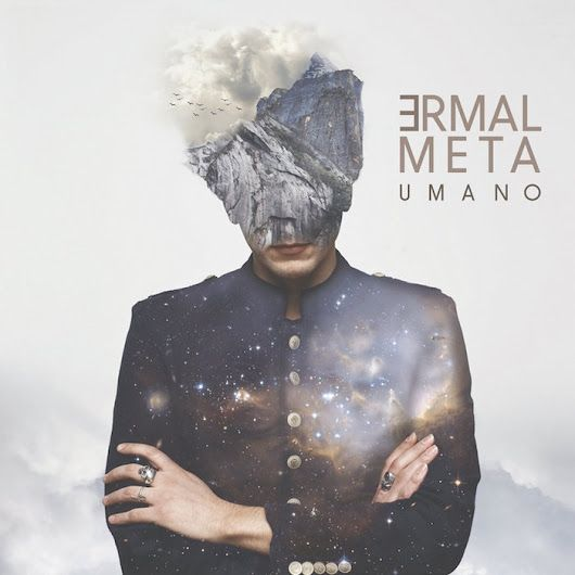 RECENSIONE: UMANO - ERMAL META