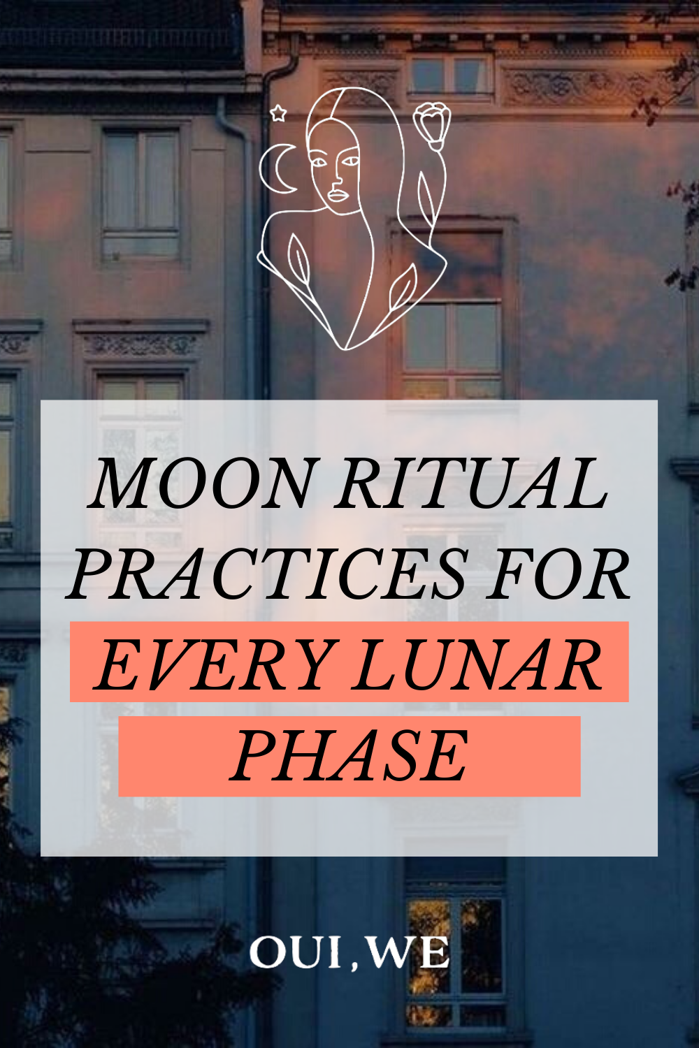 Moon Ritual Practices for Every Lunar Phase