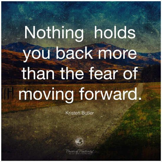 Nothing Holds You Back More Than The Fear Of Moving