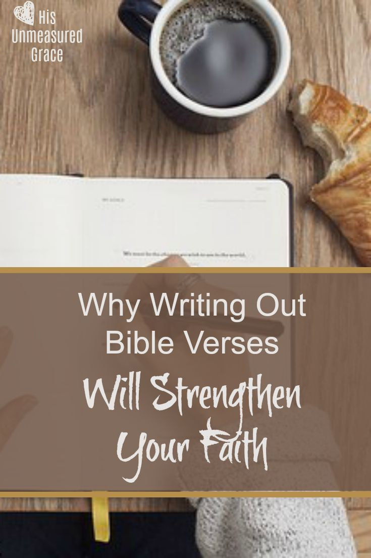 I want to equip you to grow closer to Christ. That is why when you begin writing out Bible verses it will strengthen your faith.