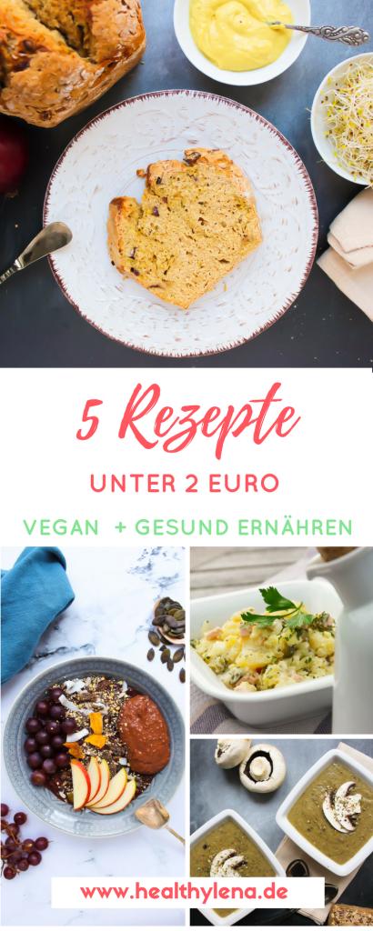 5 Vegane Rezepte Unter 2 Euro Gesund Ernahren Und Geld Sparen Rezepte Gunstig Essen Gunstige Vegane Rezepte