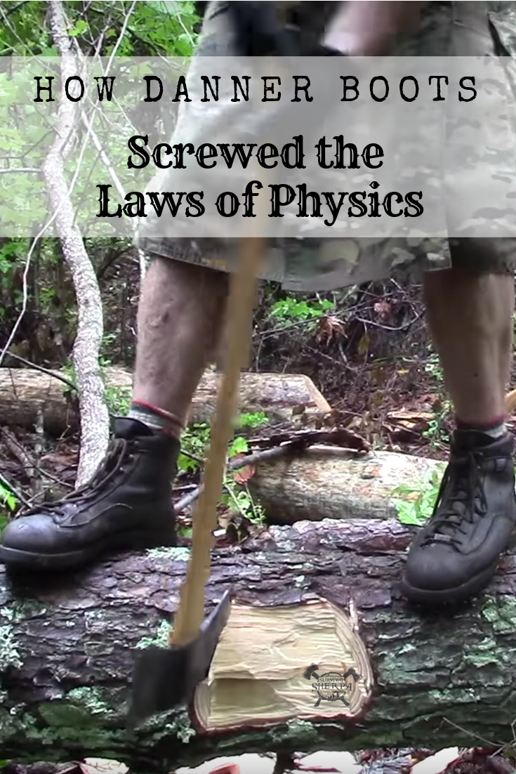 How Danner Boots Screwed the Laws of Physics | Axe Junkies | Danner