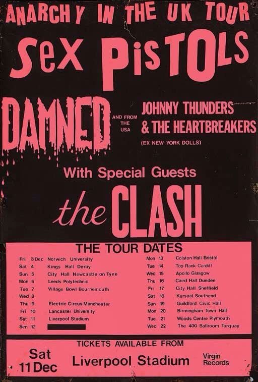 A promotional concert poster Anarchy In The UK Tour, The Sex Pistols,  Damned, Johnny Thunders And The Heartbreakers, With Special Guests The  Clash, ...