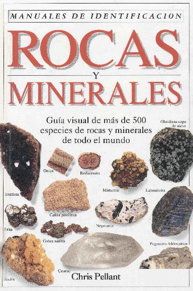 Manual De Identificacion De Rocas Y Minerales Libros De Minerales Mega Mediafire Rocas Y Minerales Minerales Y Piedras Preciosas Tipos De Rocas