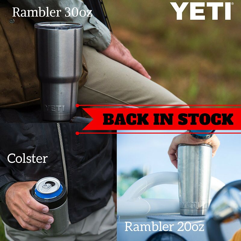 BACK IN STOCK Who\u0027s ready for more Yeti! Ramblers and colsters are