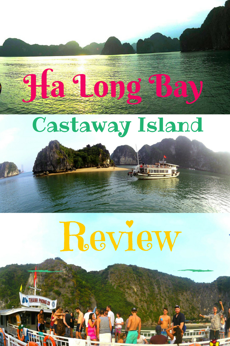 Party and Nature? Ha Long Bay , Vietnam – Castaway Island