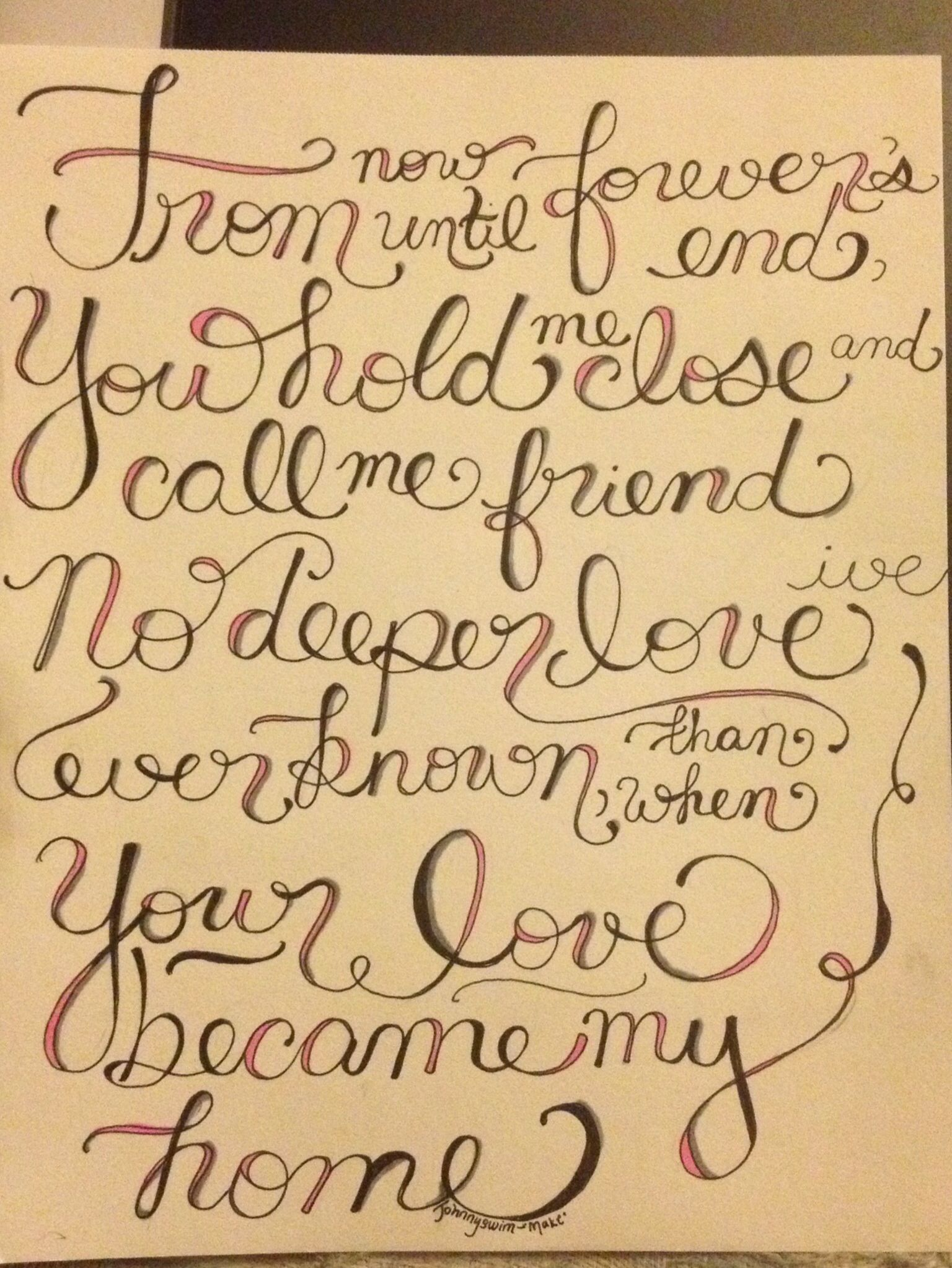 Hand lettered johnnyswim make lyrics seriously the most hand lettered johnnyswim make lyrics seriously the most beautiful song i hexwebz Gallery