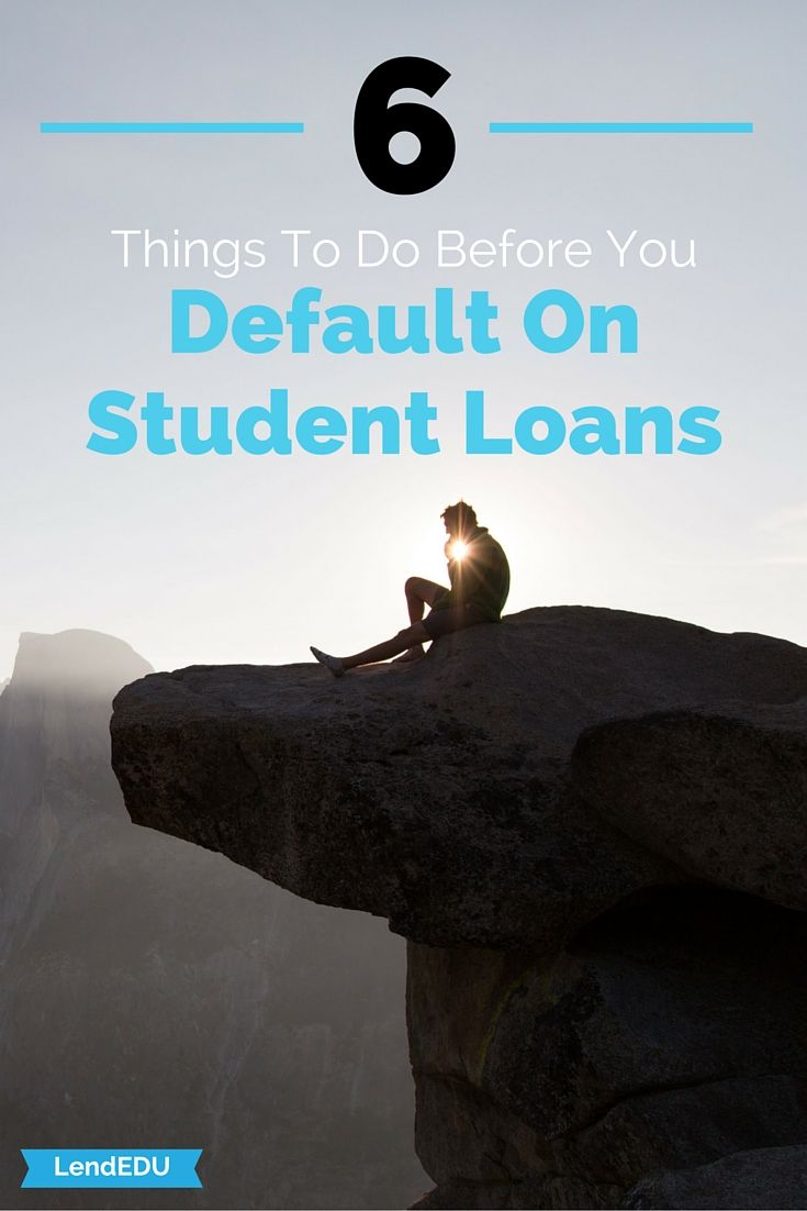 Student Loan Default Guide Find Out Your Options With Images