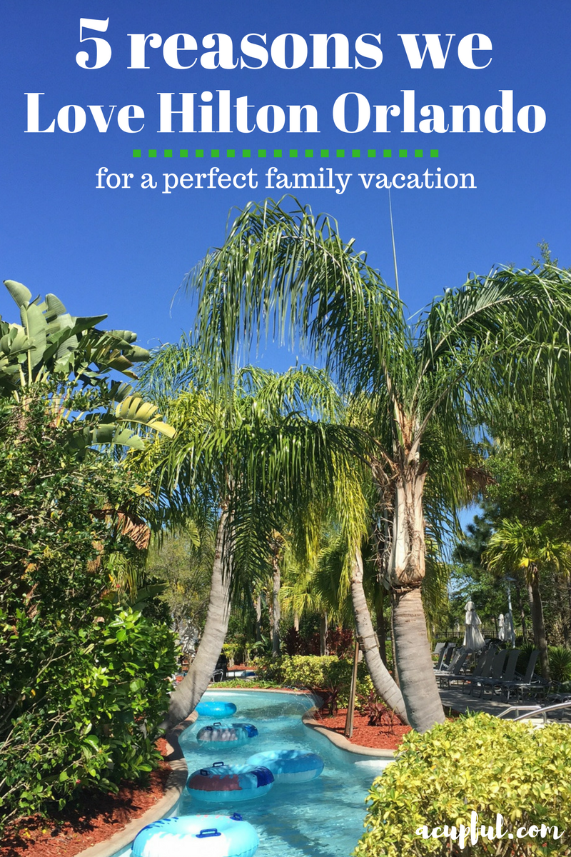 5 Reasons To Stay At Hilton Orlando For Your Family