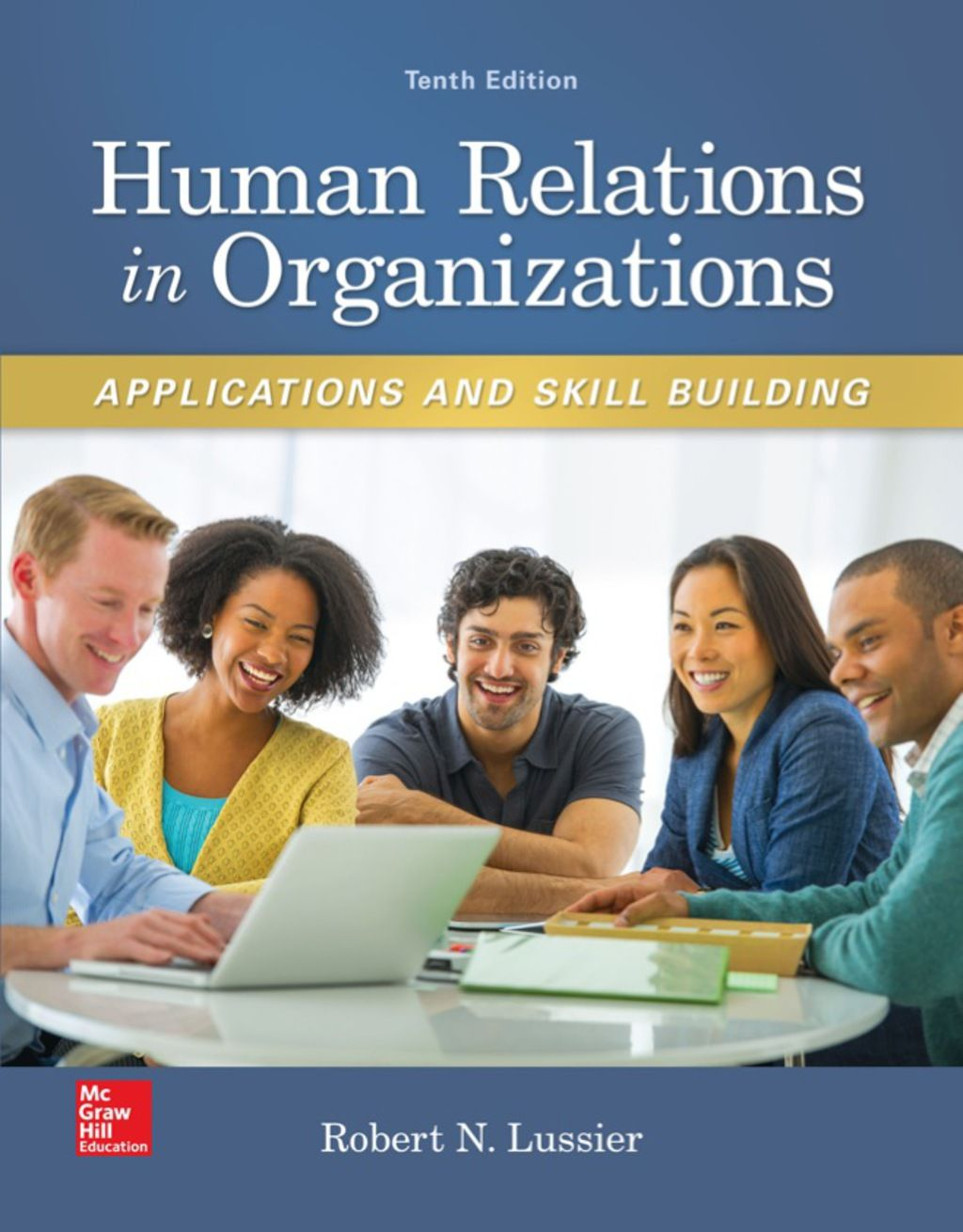 Human Relations in Organizations Applications and Skill