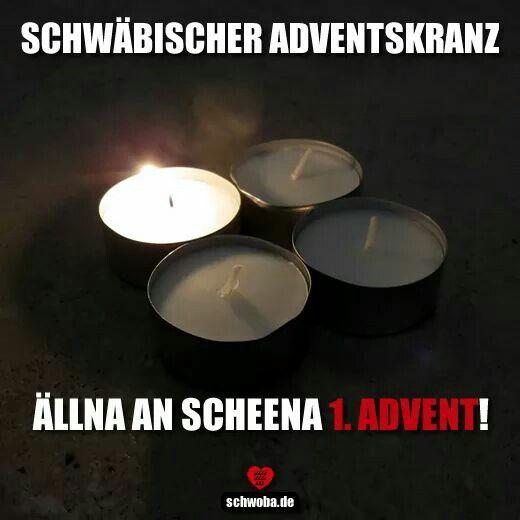Advent 1advent Adventskranz Weihnachten Kerze Schwabisch Schwaben Schwoba Wurttemberg Schwabische Spruche Schwabisch Schwaben