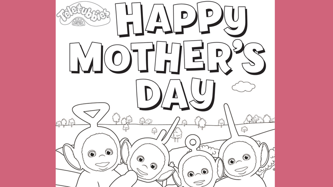 It\'s a Teletubbies Mother\'s Day card for your little one to colour ...