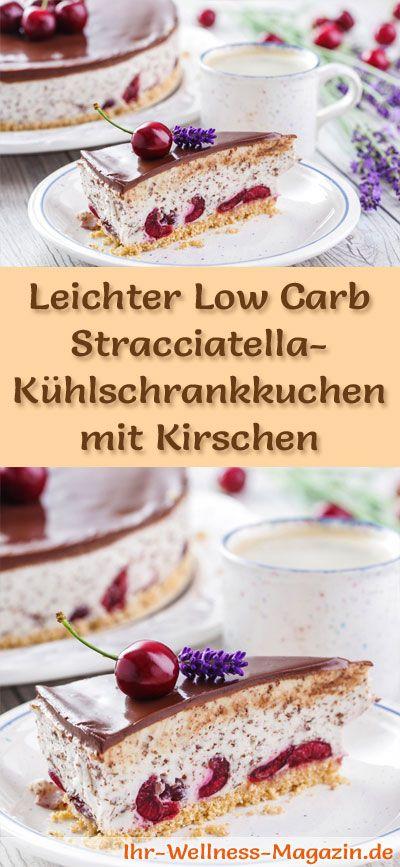 Leichter Low Carb Stracciatella-Kühlschrankkuchen - Rezept - kochrezepte leichte küche