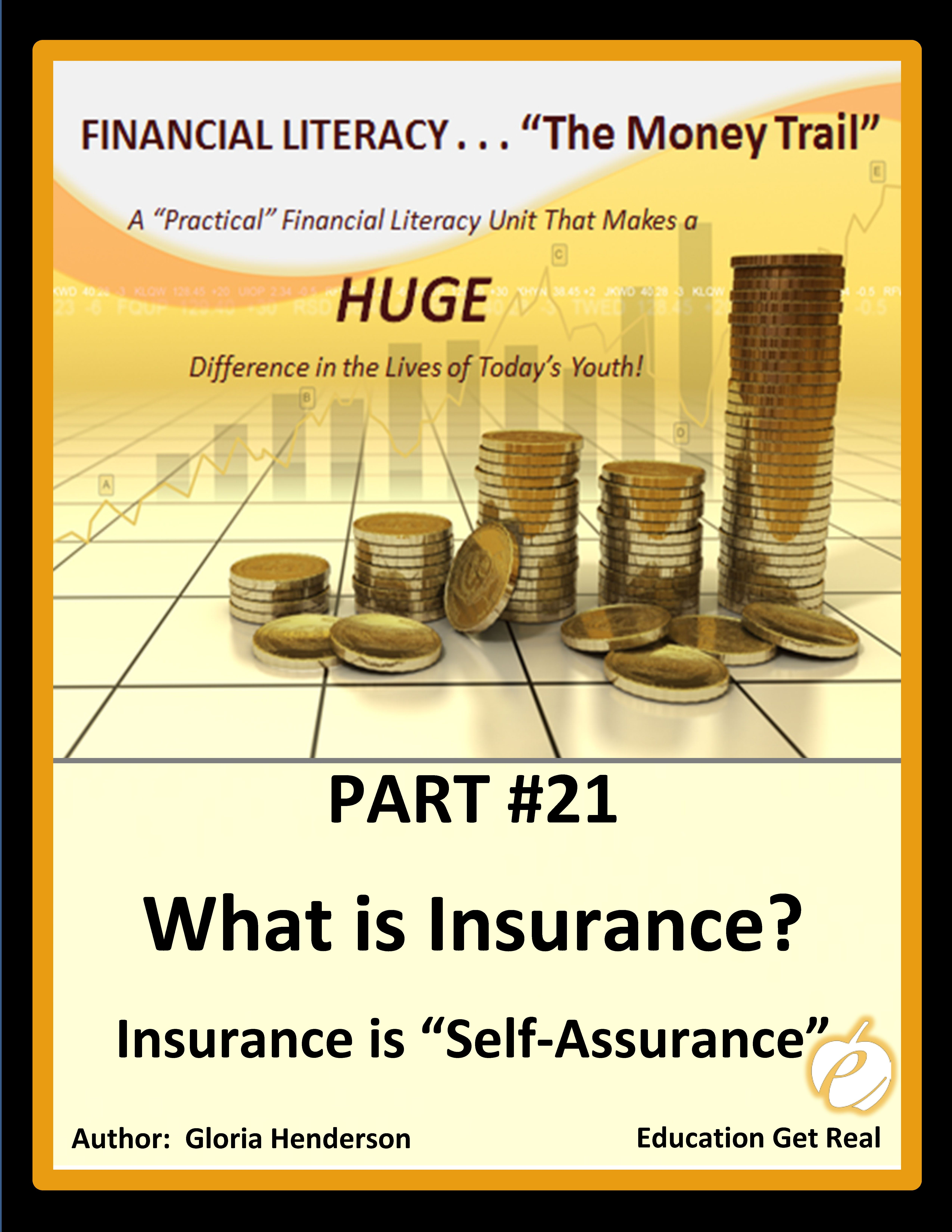 Financial Literacy The Money Trail Part 21 What Is Insurance