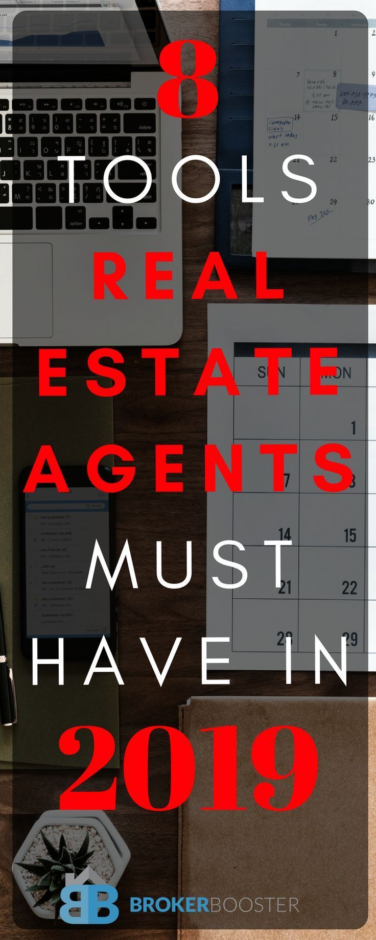 Want to be a successful real estate agent?  8 Tools Real Estate Agents must Have in 2019
