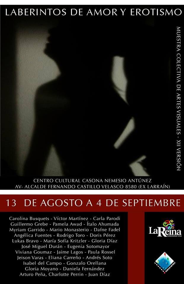 XII Laberintos de Amor y Erotismo en Centro Cultural Casona Nemesio Antúnez.