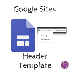 create a google sites header image with alice keelers google drawing template make a copy