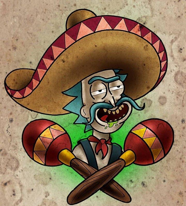Rick And Morty X Mexican Rick Personajes De Rick Y Morty Rick Y Morty Dibujos