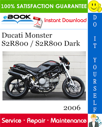 2006 Ducati Monster S2r800 S2r800 Dark Motorcycle Service Repair Manual In 2020 Ducati Monster Ducati Repair Manuals
