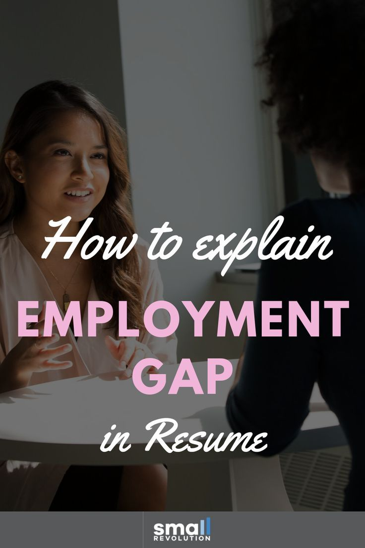 How to explain resume employment gap work from home tips