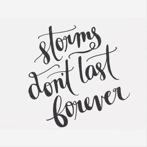 Quotes Calligraphy Glamorous Storms Don't Last Foreverthis Too Shall Pass Urban Running