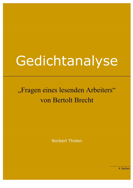 Bertolt Brecht Fragen Eines Lesenden Arbeiters Gedichtanalyse Unterrichtsmaterial Im Fach Deutsch In 2020 Gedicht Analyse Gedichte Erstes Lesen