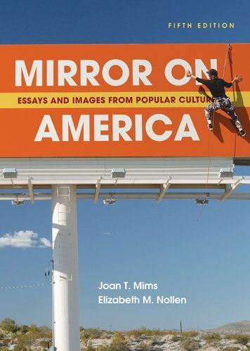Mirror On America Essays And Images From Popular Culture By Joan T Mims 42 34 Edition Fifth Edition Publication Dece Essay Admissions Essay Book Humor