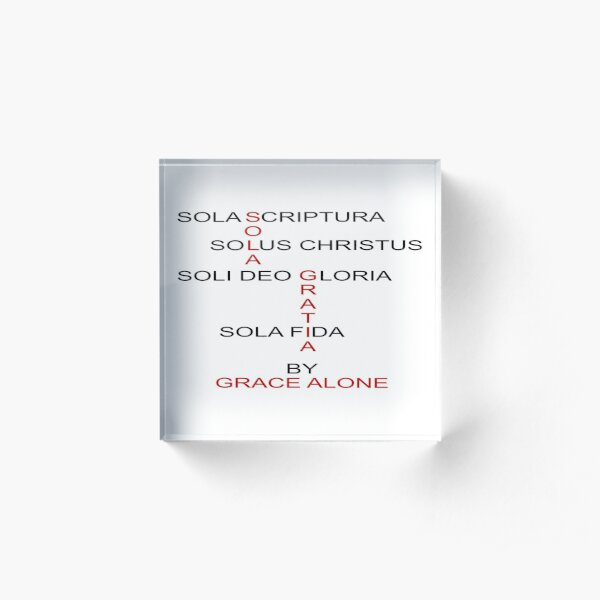 Scriptura deo sola sola gloria soli fide gratia solus christus sola Soli Deo