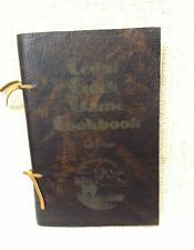 Cedar Creek Game Cookbook by Sam Goolsby~Leather Cover~Signed ~1975