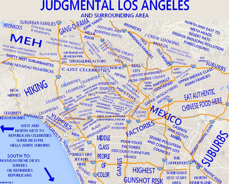 Judgy Maps Divide Neighborhoods Into Their Worst Stereotypes Map Los Angeles Map City Maps