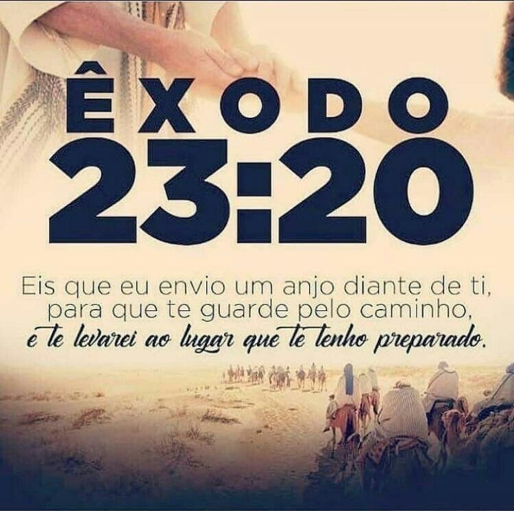Exodo 23 20 Frases De Deus Palavra De Deus Frases Cristas