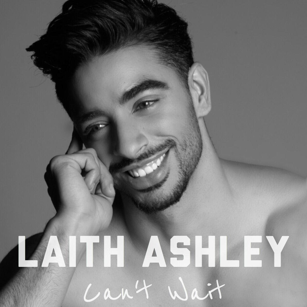 Laith Ashley Can't Wait Laith Ashley Pinterest