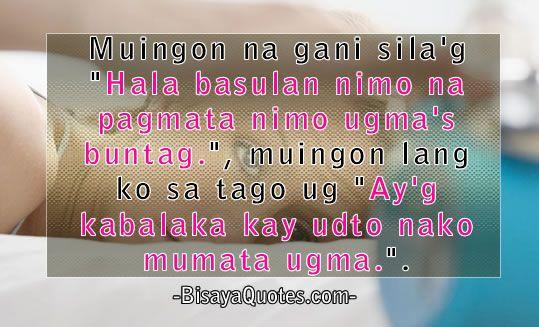 Ingani Jud Ko Ba Bisaya Quotes Quotes Pick Up Lines
