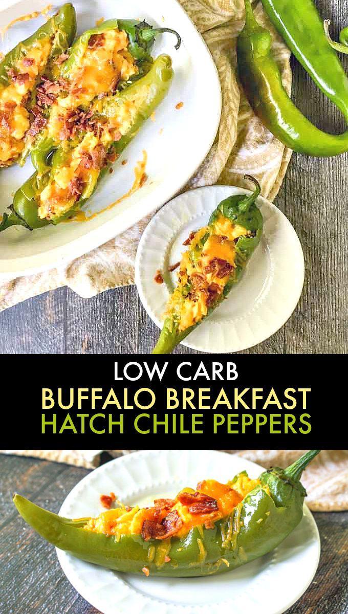 Buffalo Breakfast Stuffed Hatch Chile Peppers Recipe Low Carb Recipe Stuffed Peppers Peppers Recipes Breakfast Brunch Recipes