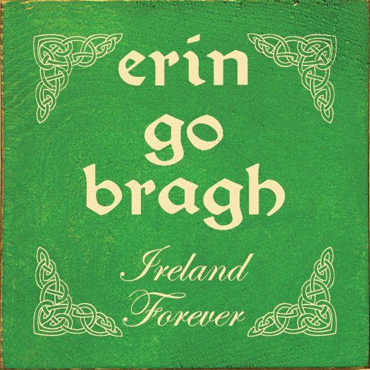 Image result for erin go bragh ireland forever