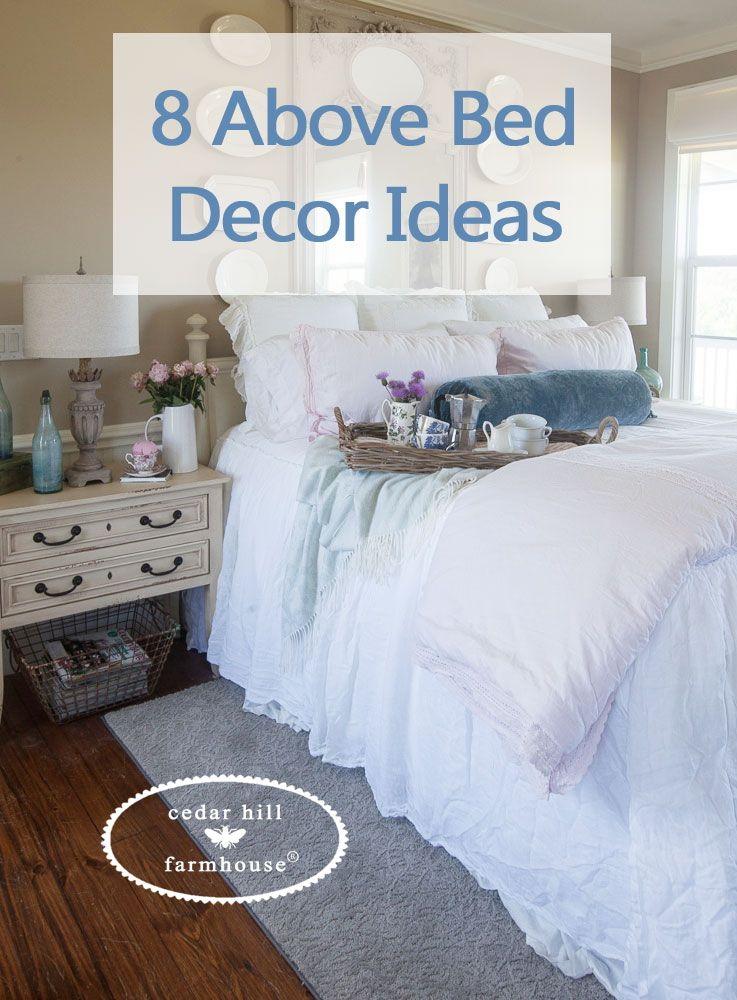 8 Above Bed Décor Ideas | Bedroom wall decor above bed ...