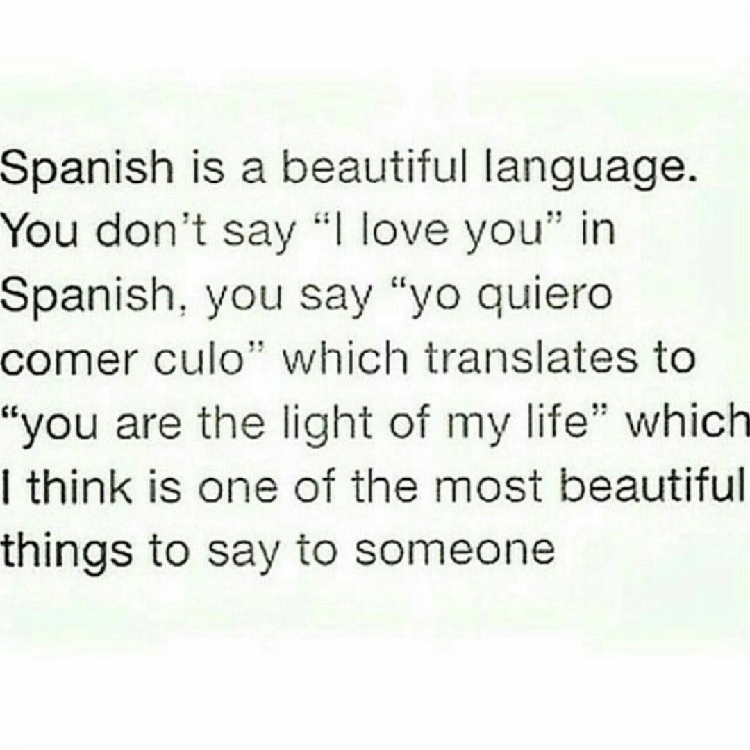 Spanish Is So Romantic Doubletap Spanish Lesbian Lesbians Humor Sofunny Spanish Quotes With Translation Cute Spanish Quotes Love In Spanish